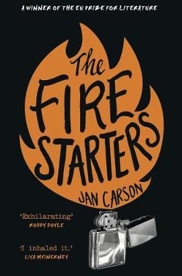 The Fire Starters by