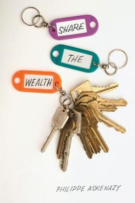 Share the Wealth: How to End Rentier Capitalism by Philippe Askenazy