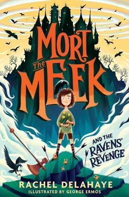 Mort the Meek and the Ravens' Revenge by
