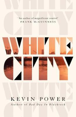White City by Kevin Power