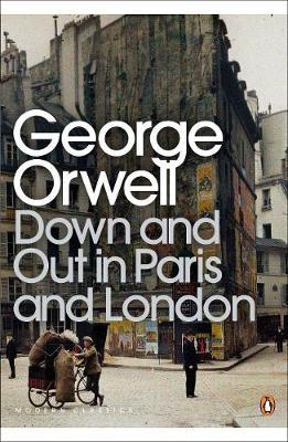 Down and Out in Paris and London by