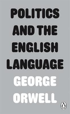 Politics and the English Language by