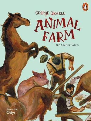 Animal Farm: The Graphic Novel by