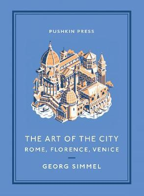 The Art of the City by Georg Simmel