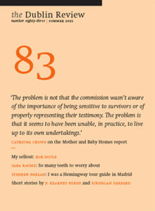 The Dublin Review 83 by