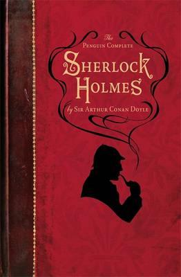 The Penguin Complete Sherlock Holmes by