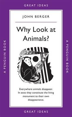 Why Look at Animals? by John Berger