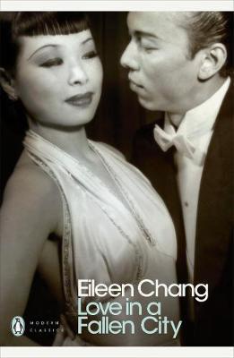 Love in a Fallen City by Eileen Chang