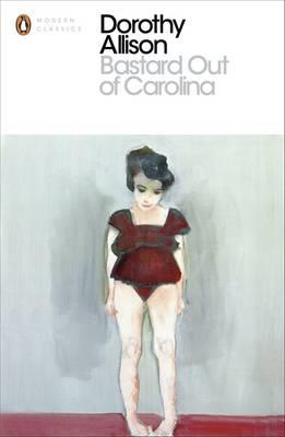 Bastard Out of Carolina by Dorothy Allison