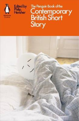 The Penguin Book of the Contemporary British Short Story by