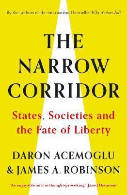 The Narrow Corridor: States, Societies, by