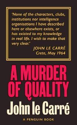 A Murder of Quality by
