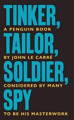 Tinker Tailor Soldier Spy: The Smiley Collection by