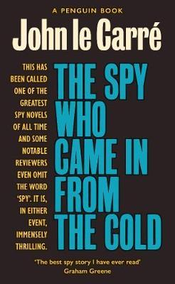 The Spy Who Came in from the Cold: The Smiley Collection by