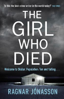 The Girl Who Died by Ragnar Jonasson