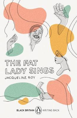 The Fat Lady Sings: Black Britain: Writing Back by