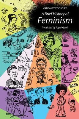 A Brief History of Feminism by