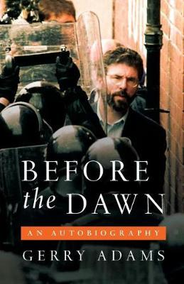 Before the Dawn: An Autobiography by