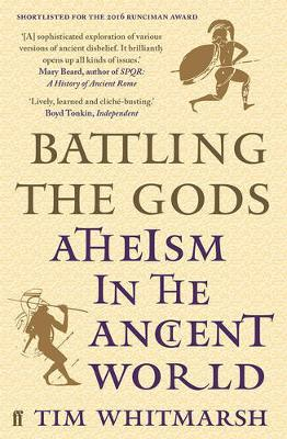 Battling the Gods: Atheism in the Ancient World by