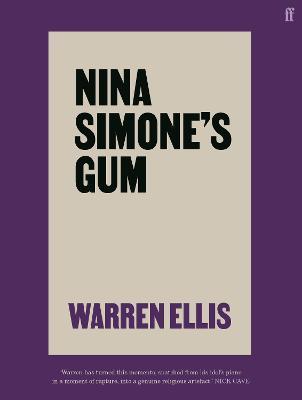 Nina Simone's Gum by Warren Ellis