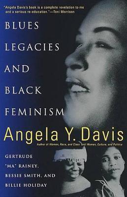 Blues Legacies And Black Feminism by