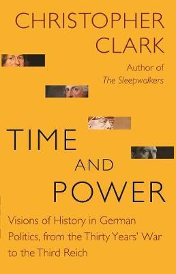 Time and Power: Visions of History in Ge by