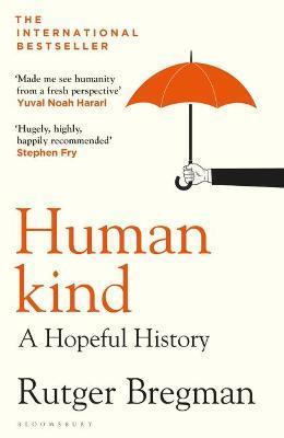 Humankind: A Hopeful History by