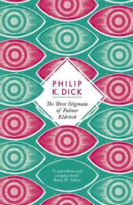 Three Stigmata of Palmer Eldritch by
