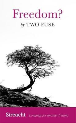 Freedom ?  by Two Fuse by