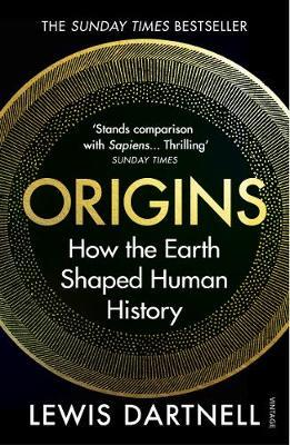 Origins: How the Earth Shaped Human by