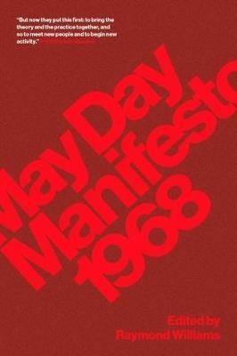 May Day Manifesto 1968 by Raymond Williams