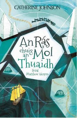 Ras chuig an Mol Thuaidh: 2021 by Catherine Johnson