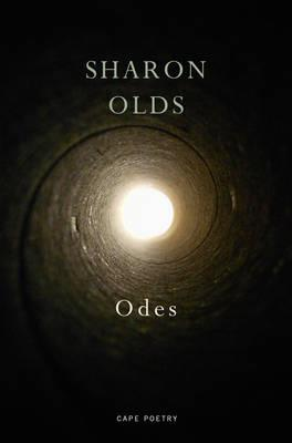 Odes    Sharon Olds by