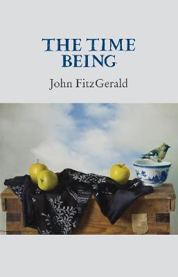 The Time Being by John FitzGerald