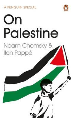On Palestine by Noam Chomsky