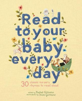 Read to Your Baby Every Day by Chloe Giordano