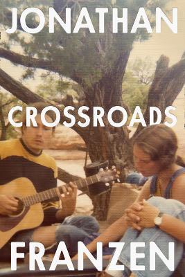 Crossroads by Jonathan Franzen