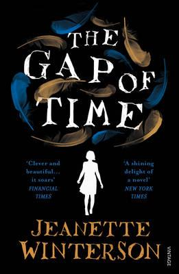 The Gap of Time: The Winter's Tale Retold (Hogarth Shakespeare) by