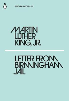 Letter from Birmingham Jail by Martin Luther King, Jr.