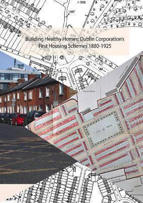 Building Healthy Homes – 1880-1926 by Ruth Mcmanus