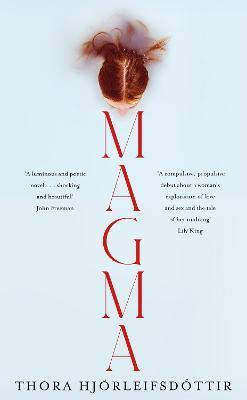 Magma by Thora Hjoerleifsdottir