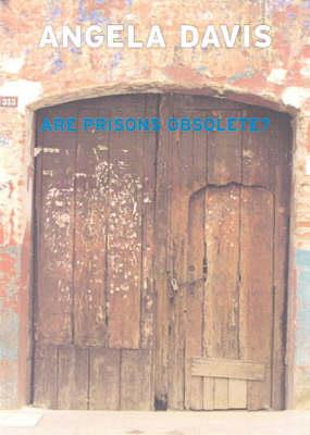 Are Prisons Obsolete? by