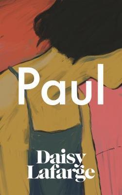 Paul by Daisy Lafarge