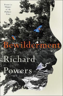 Bewilderment by Richard Powers