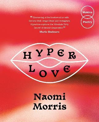 Hyperlove by Naomi Morris
