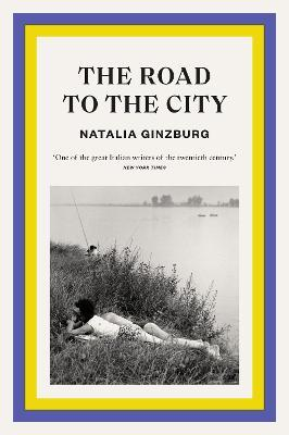 The Road to the City by Natalia Ginzburg